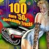 Couverture de l'album 100 Rare '50s Rockabilly Tracks
