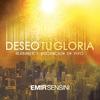 Cover of the album Deseo Tu Gloria Alabanza Y Adoración En Vivo
