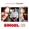 Couverture de l'album Consider (Titelsong Van 'Singel 39') - Single