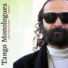Couverture de l'album Tango Monologues