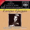 Cover of the album La gran colección del 60 aniversario CBS: Enrique Guzmán