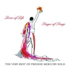 Cover of the album Lover of Life, Singer of Songs: The Very Best of Freddie Mercury Solo