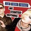 Couverture de l'album We Started Nothing