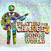 Cover of the album Playing For Change 3: Songs Around The World