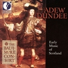 Couverture de l'album Adew Dundee - Early Music of Scotland