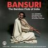Cover of the album Bansuri: The Bamboo Flute of India