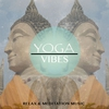 Couverture de l'album Yoga Vibes, Vol. 1 (Perfect Music for Your Meditation & Relaxation Time)