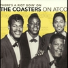 Couverture de l'album There's a Riot Goin' On: The Coasters On Atco