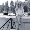 Cover of the album For You (feat. Per Willy Aaserud, Ulf Wakenius, Lars Jansson, Jesper Bodilsen & Morten Lund)