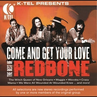 Cover of the track The Best of Redbone - Come and Get Your Love (Re-Recorded Versions)