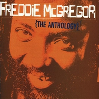Cover of the track Freddie McGregor: The Anthology