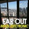 Couverture de l'album Far Out Brazil Electronic
