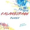 Couverture de l'album Kalamburage Remix