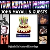 Couverture de l'album Your Birthday Present - John Mayall & Guests