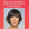Cover of the album Helen Reddy's Greatest Hits (and More)