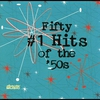 Cover of the album Fifty #1 Hits of the '50s