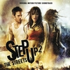 Couverture de l'album Step Up 2 the Streets (Original Motion Picture Soundtrack)