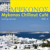 Cover of the album Mykonos Chillout Cafe, Volume 2 - Feelings Del Mar