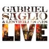 Cover of the album Gabriel Saglio & Les Vieilles Pies (Live)