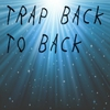 Cover of the album Trap Back To Back