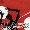 Cover of the album The Rhythmagic Orchestra