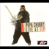 Couverture de l'album Popa Chubby: Live At FIP