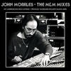 Cover of the album John Morales - The M & M Mixes (Bonus Track Version)