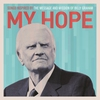 Couverture de l'album My Hope: Songs Inspired by the Message and Mission of Billy Graham