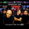 Cover of the album Newsboys: Live - Houston We Are Go