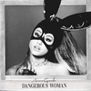Cover of the album Dangerous Woman