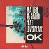 Couverture de l'album OK (feat. Lovespeake) - Single