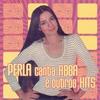Couverture de l'album Perla Canta Abba e Outros Sucessos Dance