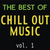 Couverture de l'album The Best of Chill Out Music, Vol. 1