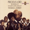 Couverture de l'album Precious Lord: Recordings of the Great Gospel Songs of Thomas A. Dorsey