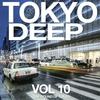 Couverture de l'album Tokyo Deep, Vol. 10 (The Sound of Tokyo)