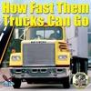 Couverture de l'album How Fast Them Trucks Can Go