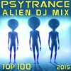 Cover of the album Psy Trance Alien DJ Mix Top 100 2015