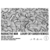 Cover of the album Luxury Sky Garden Remixes - EP