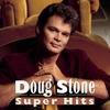 Couverture de l'album Doug Stone: Super Hits