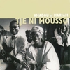 Cover of the album Tje ni mousso