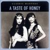 Couverture de l'album Classic Masters: A Taste of Honey