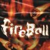 Couverture de l'album Fireball