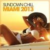 Cover of the album Sundown Chill Miami 2013