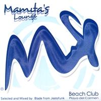 Couverture du titre Mamita's Lounge (Beach Club Playa del Carmen)