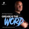 Couverture de l'album Grease Is the Word - EP