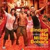 Couverture de l'album Zindagi Na Milegi Dobara (Original Motion Picture Soundtrack)