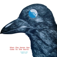Cover of the track When the Raven Has Come to Earth