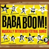 Couverture de l'album Baba Boom! Musically Intensified Festival Songs
