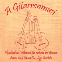 Couverture du titre A Gitarrenmusi - Alpenländische Volksmusik für zwei und drei Gitarren