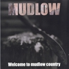 Cover of the album Welcome to Mudlow Country